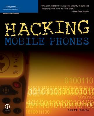 Hacking Mobile Phones by Ankit Fadia image