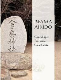 Iwama Aikido by Franziska Hochwald image