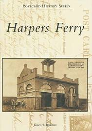 Harpers Ferry by James A Beckman