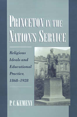 Princeton in the Nation's Service by P.C. Kemeny