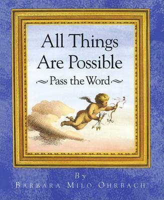 All Things are Possible - Pass the Word by Barbara Ohrbach