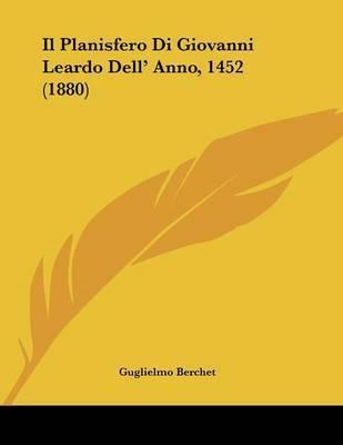 Il Planisfero Di Giovanni Leardo Dell' Anno, 1452 (1880) by Guglielmo Berchet