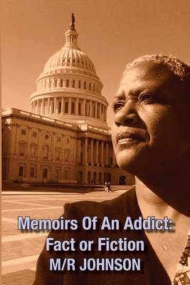 Memoirs of an Addict by MR Johnson image
