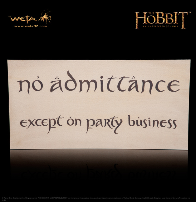 The Hobbit: An Unexpected Journey - No Admittance Sign