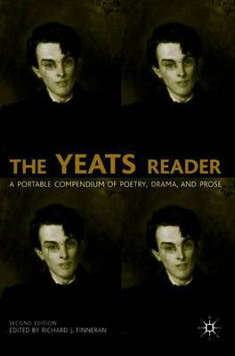 The Yeats Reader