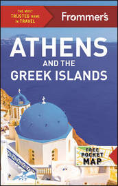 Frommer's Athens and the Greek Islands by Stephen Brewer