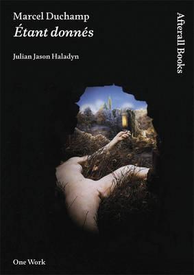 Marcel Duchamp by Julian Jason Haladyn