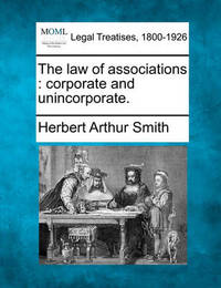 The Law of Associations by Herbert Arthur Smith