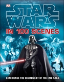 Star Wars In 100 Scenes by DK