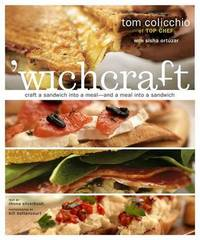 'Wichcraft - from Tom Colicchio (Top Chef) by Tom Colicchio