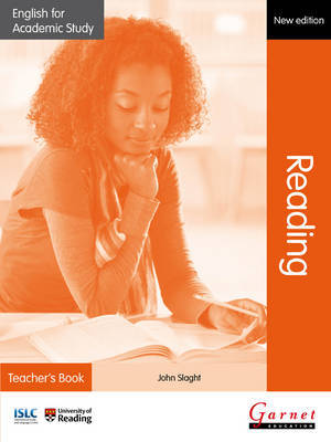 English for Academic Study: Reading Teacher's Book - Edition 2 by John Slaght