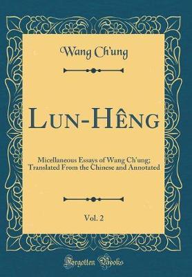 Lun-Heng, Vol. 2 by Wang Ch'ung
