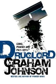 Druglord by Graham Johnson