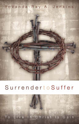Surrender to Suffer by YoVanda-Ray A. Jenkins image