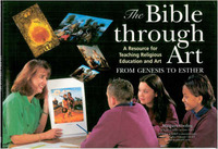 The Bible Through Art: A Resource for Teaching Religious Education and Art: From Genesis to Esther by Margaret Cooling image