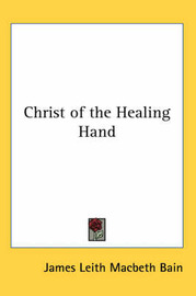 Christ of the Healing Hand by James Leith Macbeth Bain image