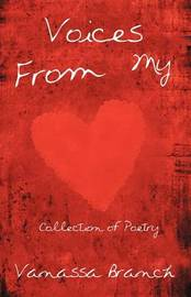 Voices from My Heart: Collection of Poetry by Vanassa Branch image