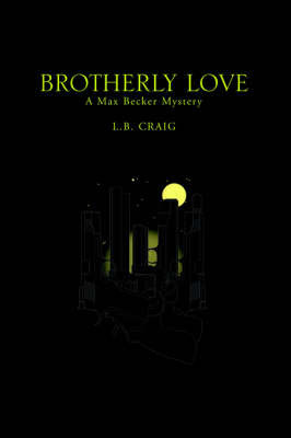 Brotherly Love by L. B. Craig