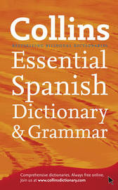 Collins Spanish Dictionary & Grammar Essential edition by Collins Dictionaries