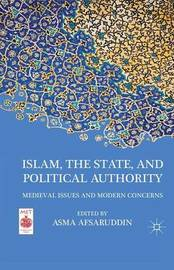 Islam, the State, and Political Authority