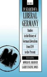 In Search of a Liberal Germany