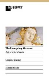 The Exemplary Museum by Corrine Glesne