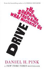 Drive: The Surprising Truth About What Motivates Us by Daniel H Pink image