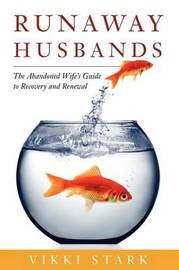 Runaway Husbands by Vikki Stark