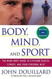Body, Mind, and Sport by John Douillard image