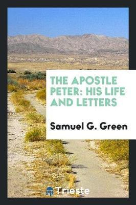 The Apostle Peter by Samuel G. Green image