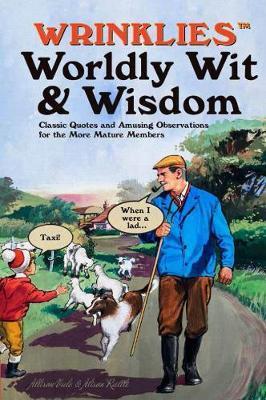 Wrinklies Worldly Wit & Wisdom by Allison Vale