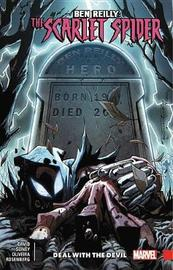 Ben Reilly: Scarlet Spider Vol. 5 - Deal With The Devil by Marvel Comics