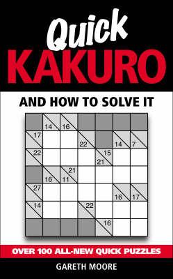Quick Kakuro by Gareth Moore image