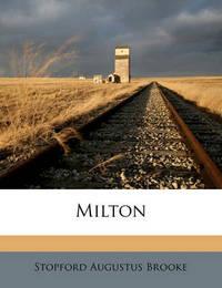 Milton by Stopford Augustus Brooke