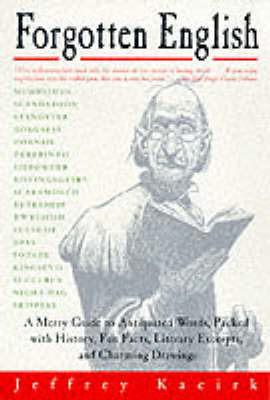 Forgotten English by Jeffrey Kacirk