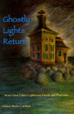 Ghostly Lights Return by Annick Hivert-Carthen