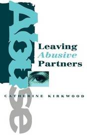 Leaving Abusive Partners by Catherine Kirkwood image