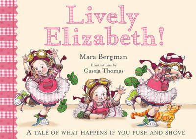 Lively Elizabeth! by Mara Bergman image