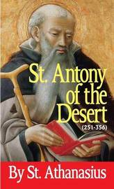 Saint Antony of the Desert by Athanasius