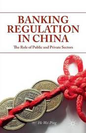 Banking Regulation in China by W He