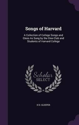 Songs of Harvard by H D Sleeper image