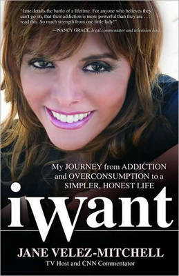 Iwant by Jane Velez-Mitchell