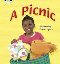 Bug Club Phonics Bug Non-fiction Set 07 A Picnic by Emma Lynch