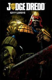 Judge Dredd: City Limits by Duane Swierczynski