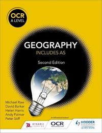 OCR A Level Geography Second Edition by Michael Raw
