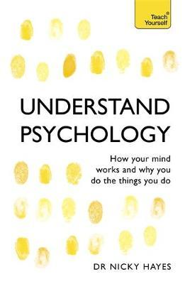 Understand Psychology by Nicky Hayes