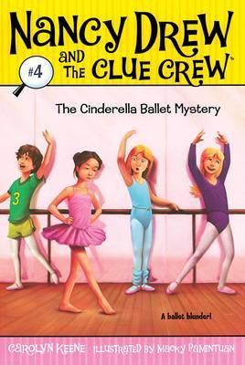 The Cinderella Ballet Mystery by Carolyn Keene