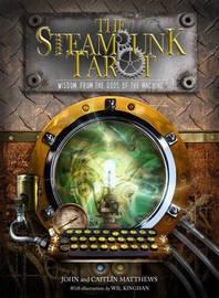 The Steam Punk Tarot by John Matthews