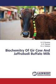 Biochemitry of Gir Cow and Jaffrabadi Buffalo Milk by Garaniya N H