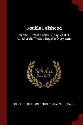 Double Falshood by John Fletcher image